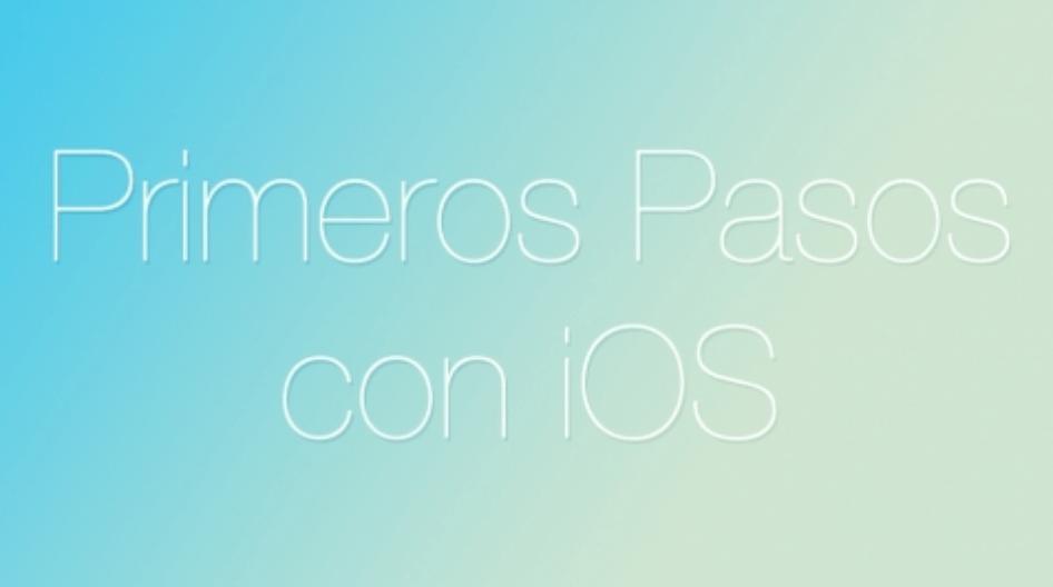 Curso-iOS-GRATIS-Primeros-Pasos-con-iOS